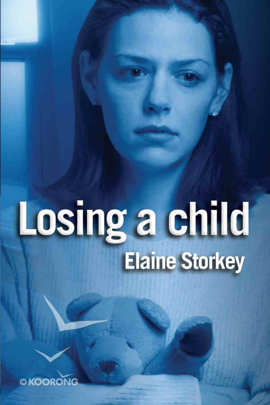 Losing a Child (2nd Edition) eBook