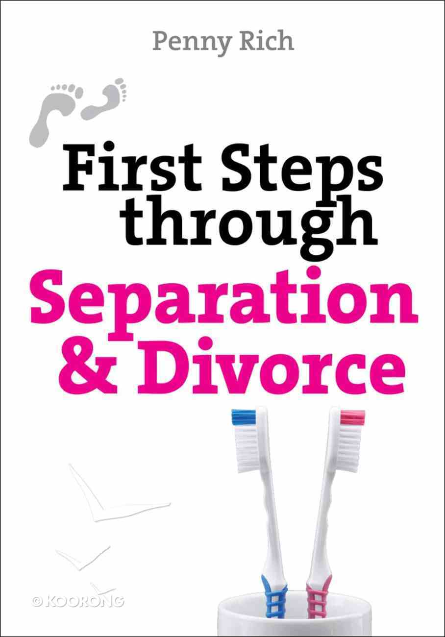 First Steps Through Separation and Divorce eBook