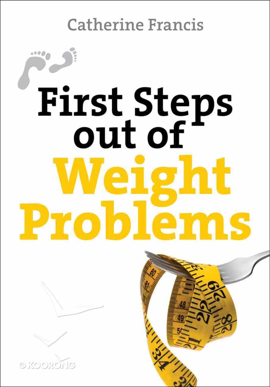 First Steps Out of Weight Problems eBook