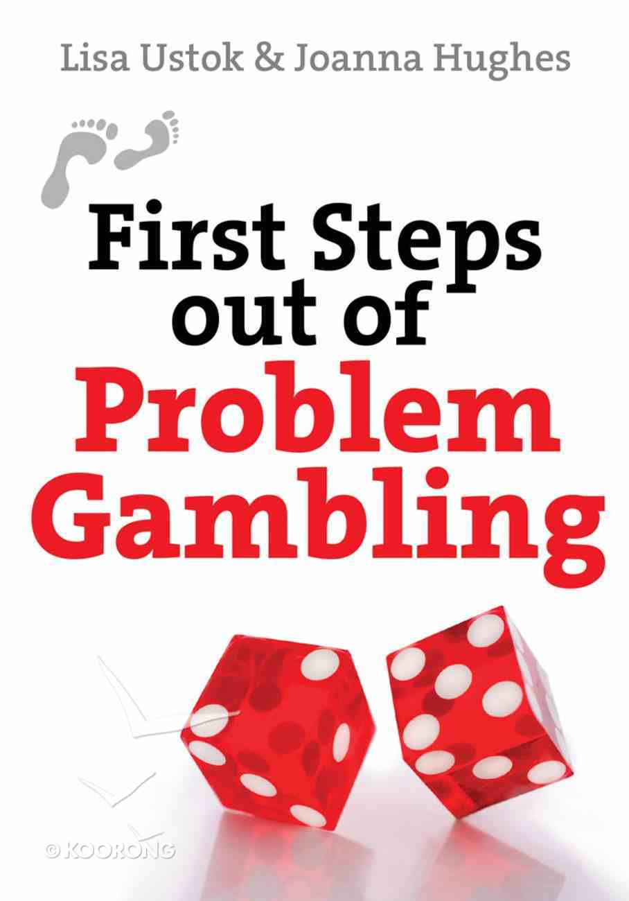 First Steps Out of Gambling eBook