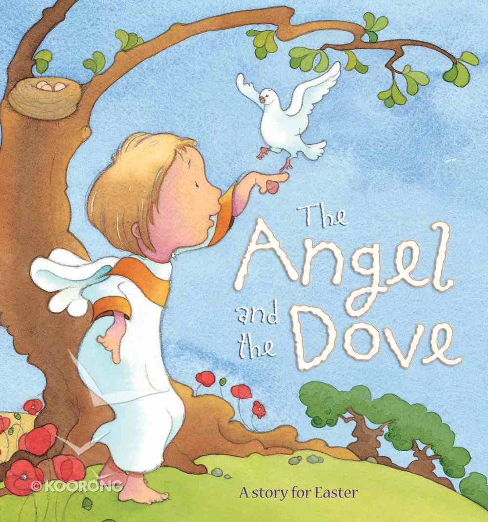 The Angel and the Dove Hardback