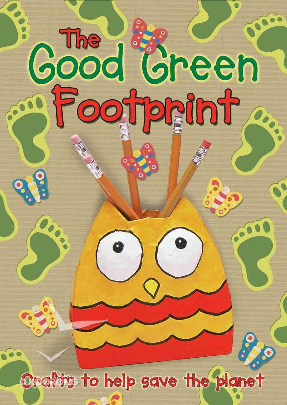 The Good Green Footprint Paperback