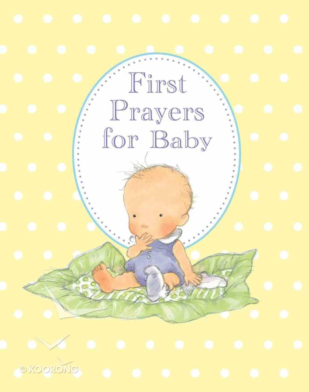 First Prayers For Baby Hardback