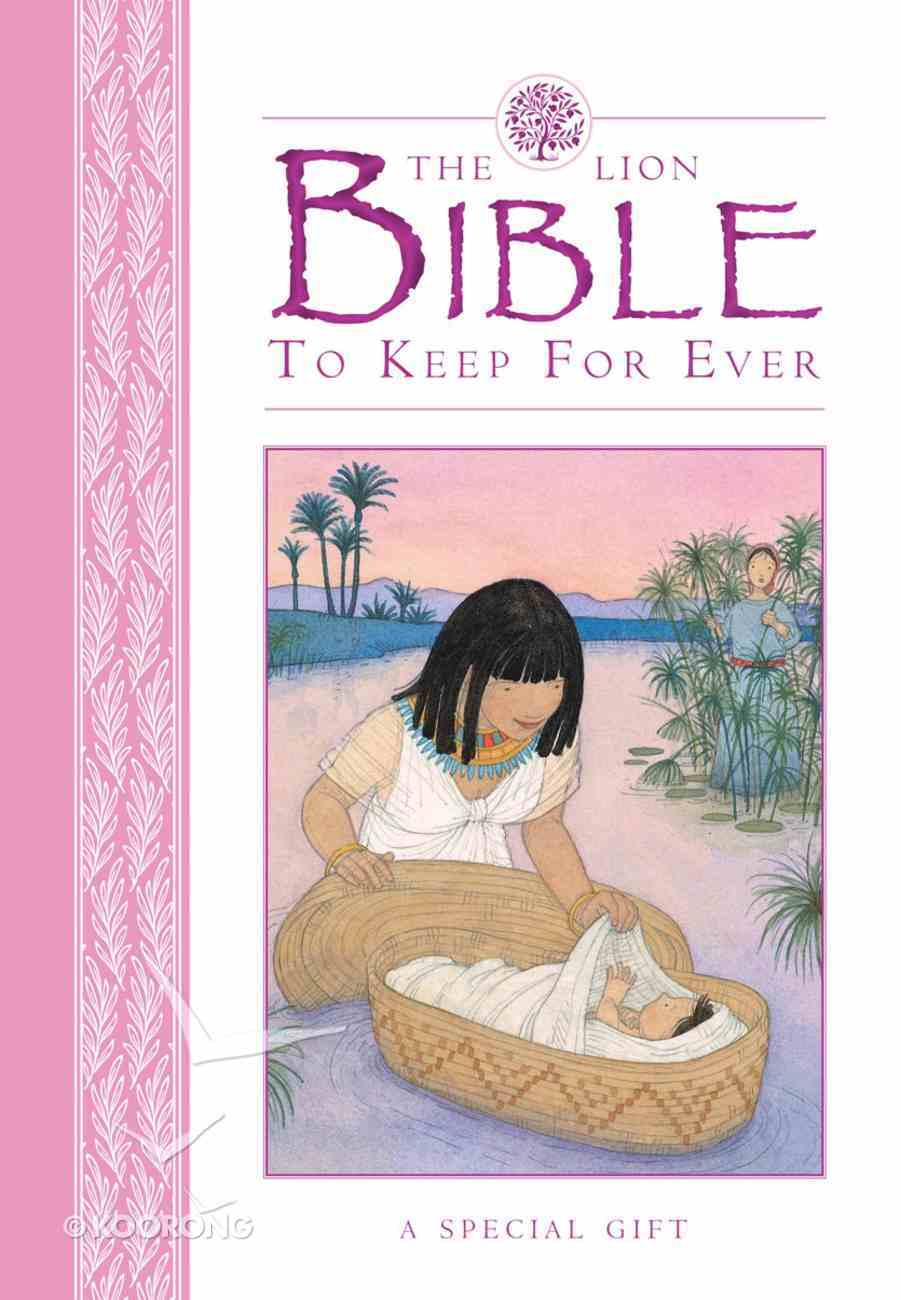 The Lion Bible to Keep For Ever (Pink) Hardback