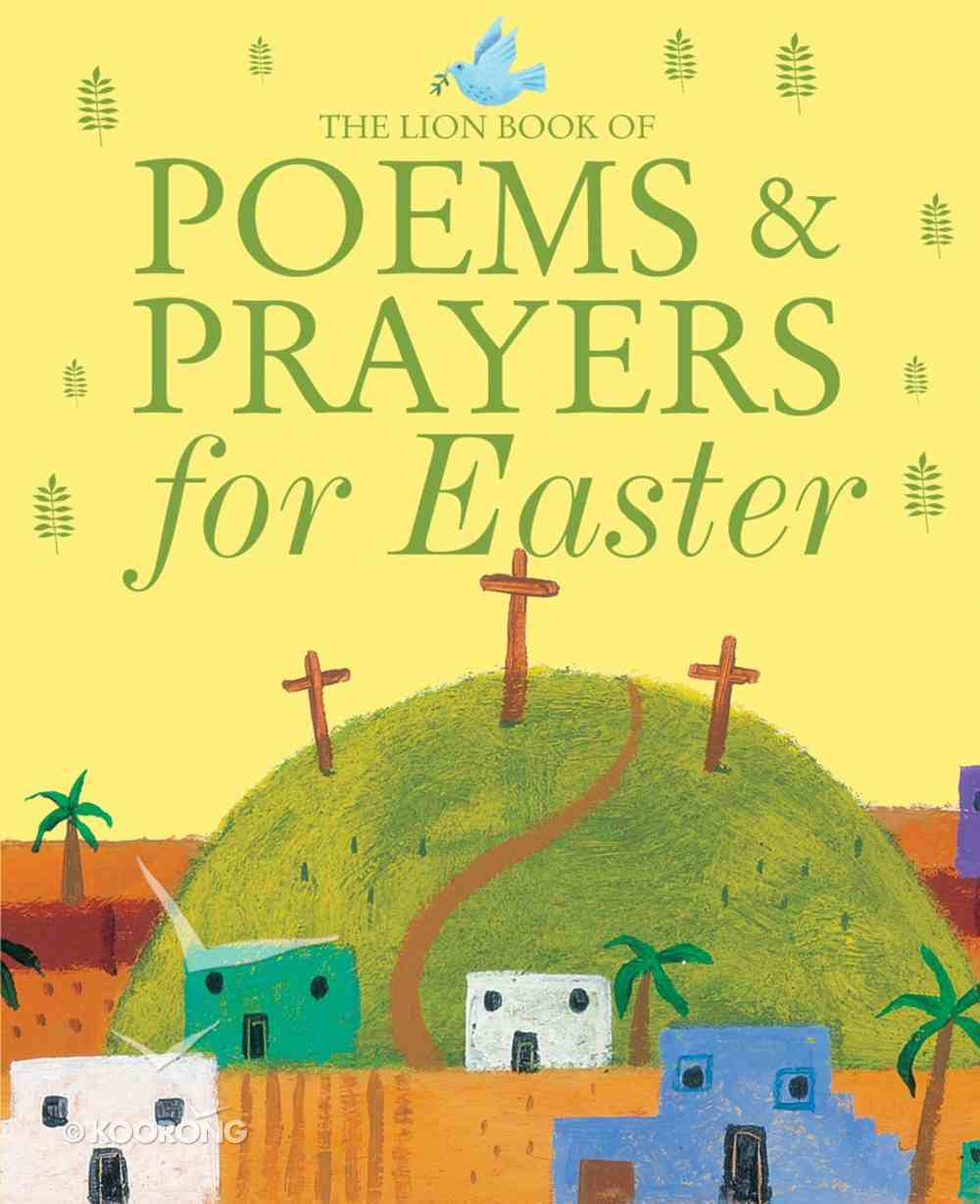 The Lion Book of Poems and Prayers For Easter Hardback