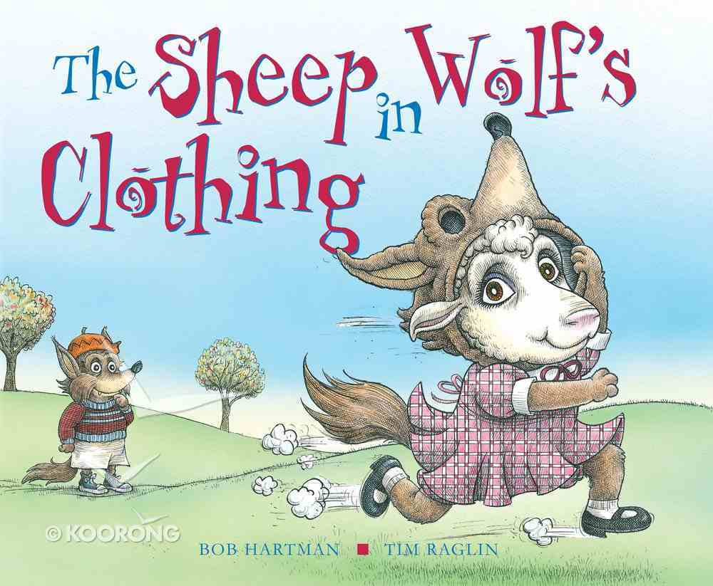 The Sheep in Wolf's Clothing Hardback