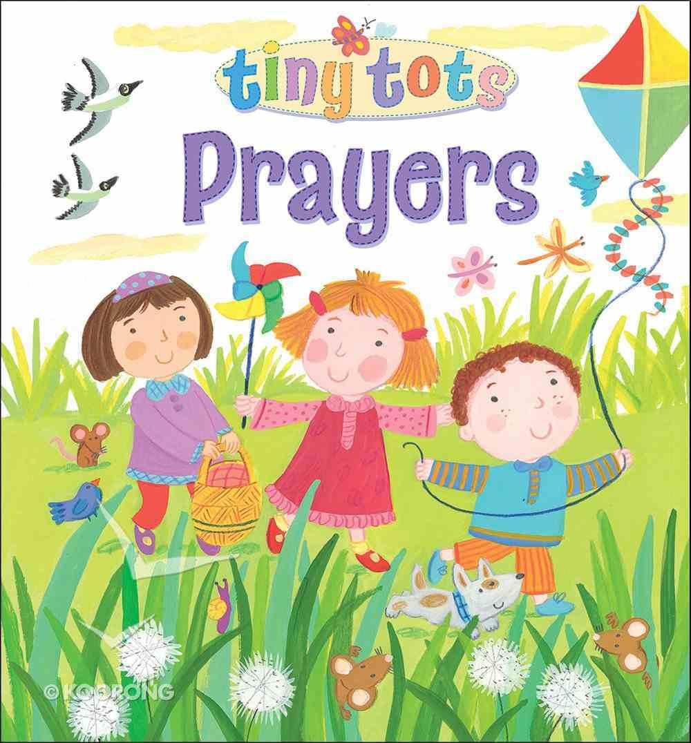 Prayers (Tiny Tots Series) Padded Board Book