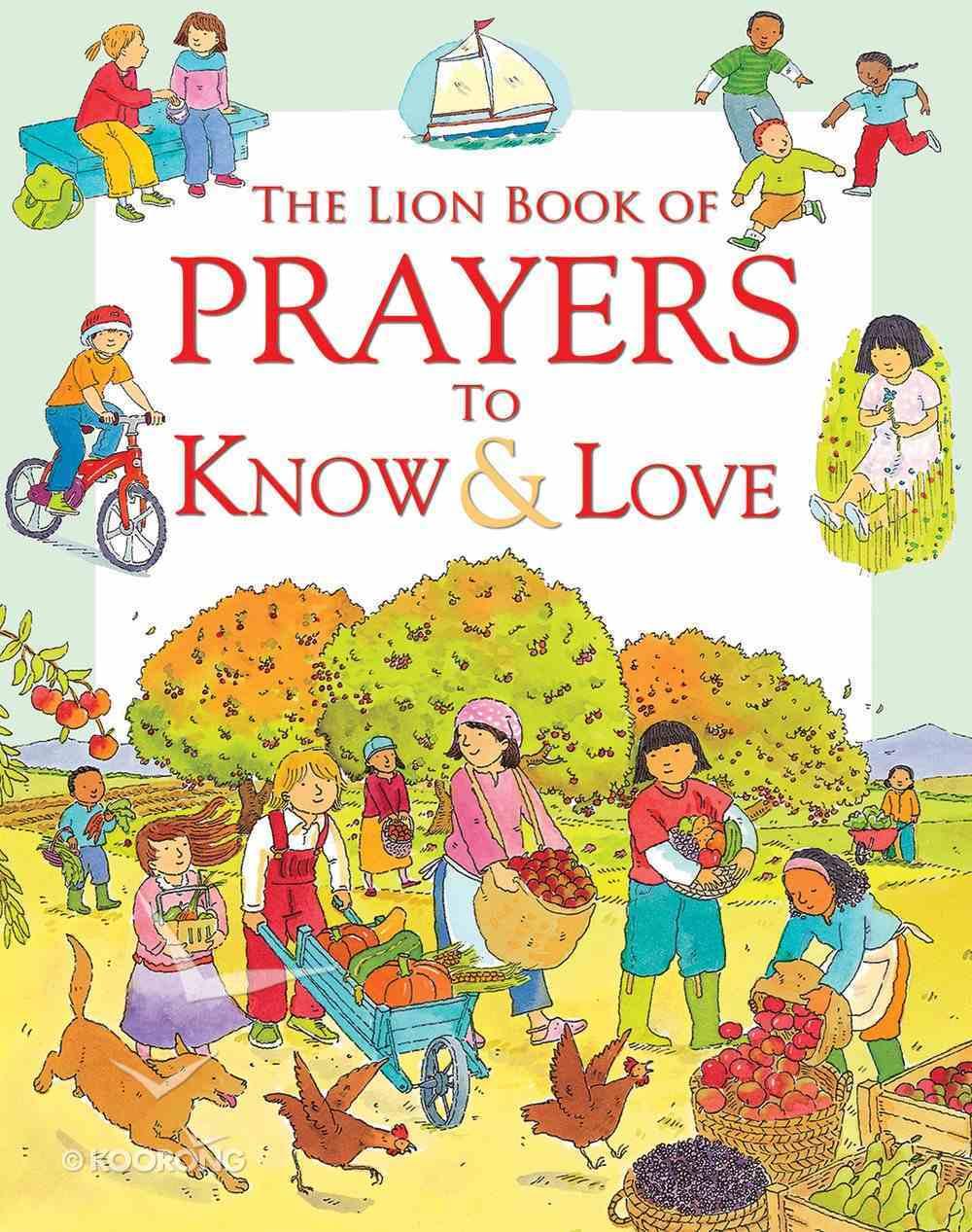 The Lion Book of Prayers to Know & Love Hardback