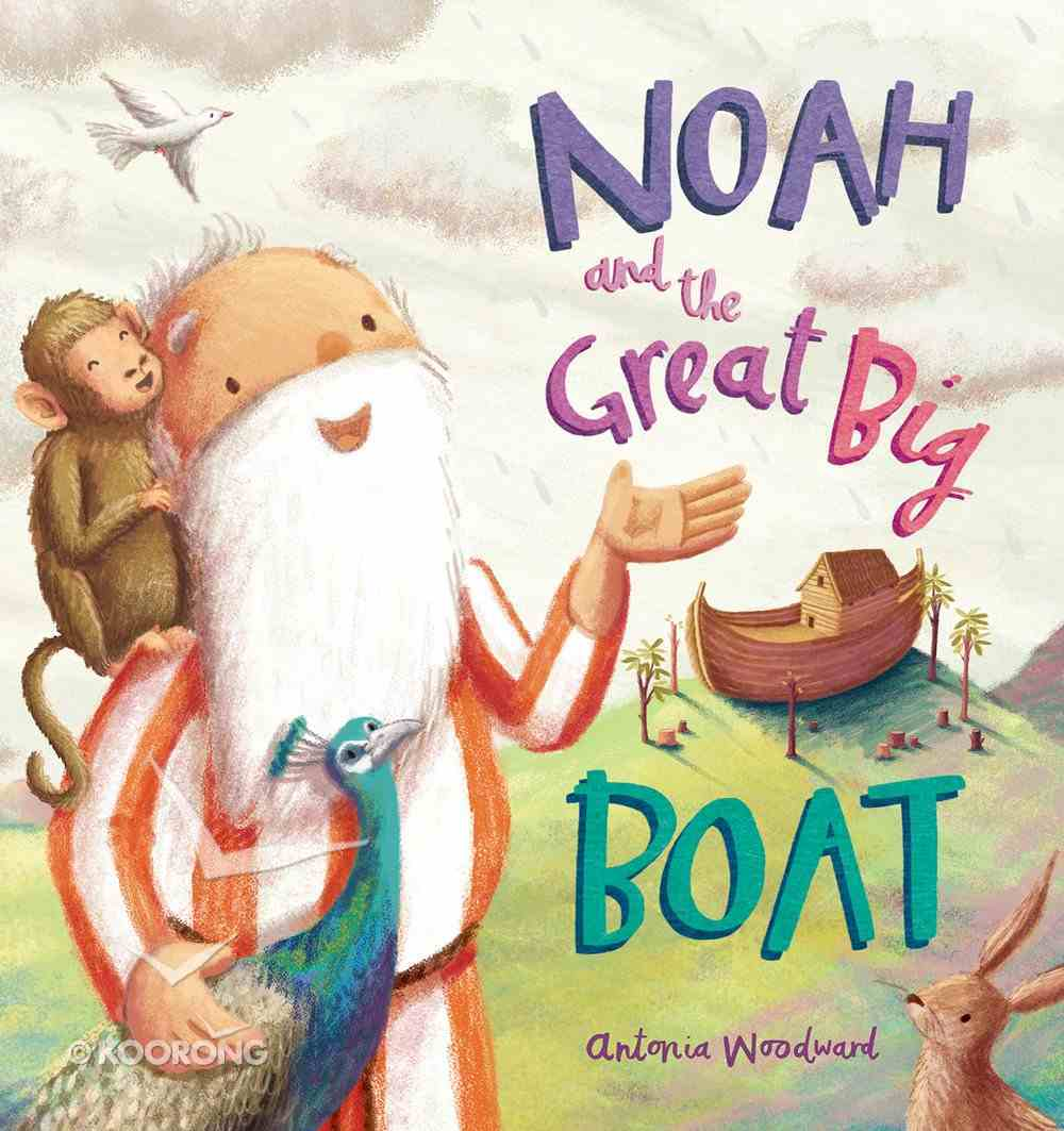Noah and the Great Big Boat Paperback