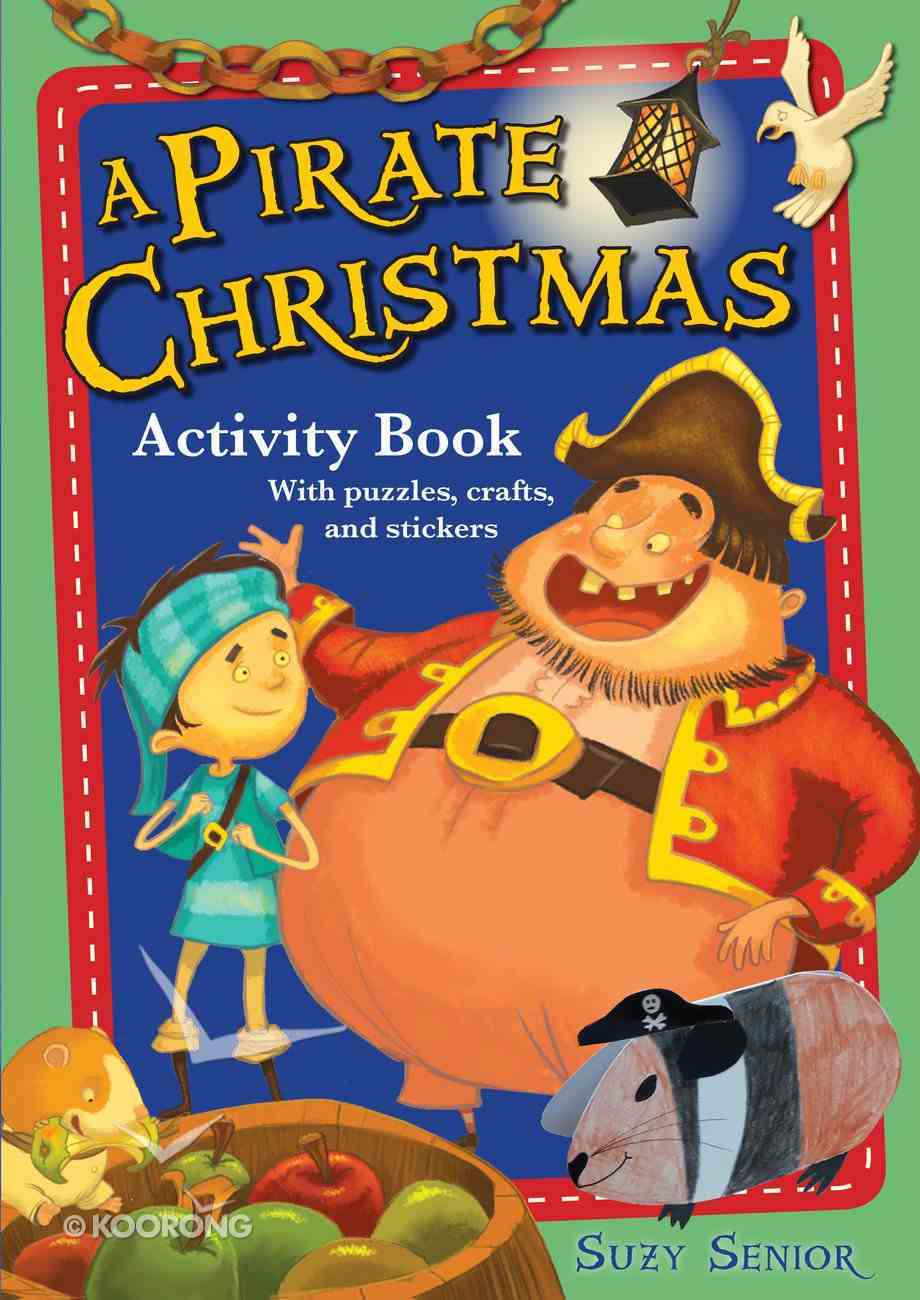 A Pirate Christmas: Activity Book Paperback