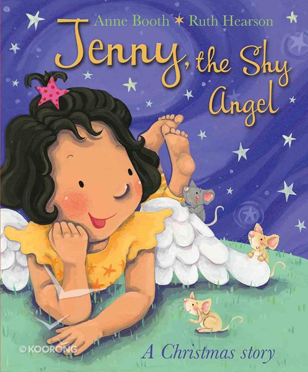 Jenny, the Shy Angel: A Christmas Story Paperback