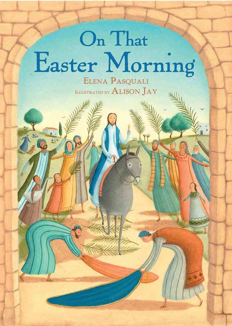 On That Easter Morning Hardback
