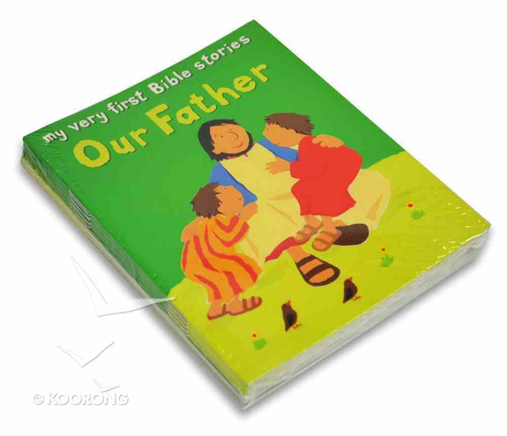 Our Father (10 Pack) (My Very First Bible Stories Series) Paperback