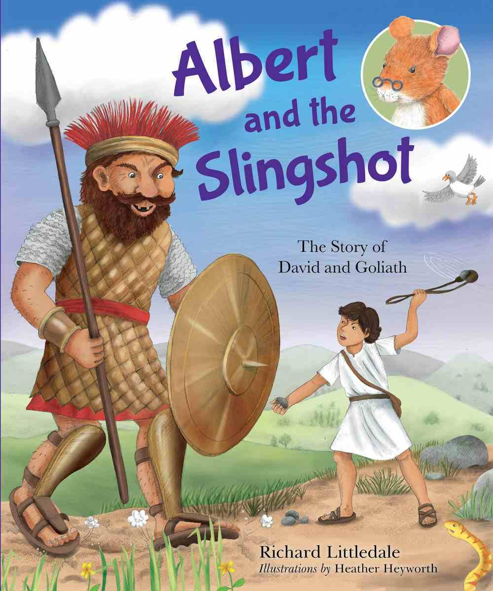 Albert and the Slingshot: The Story of David and Goliath Hardback