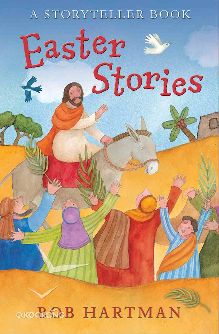 Easter Stories: A Storyteller Book Paperback