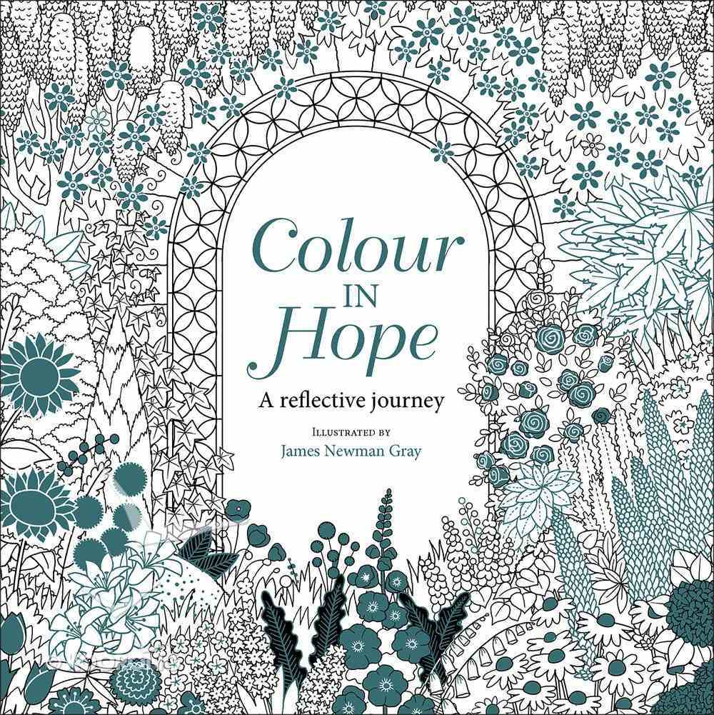 Colour in Hope (Adult Coloring Books Series) Paperback