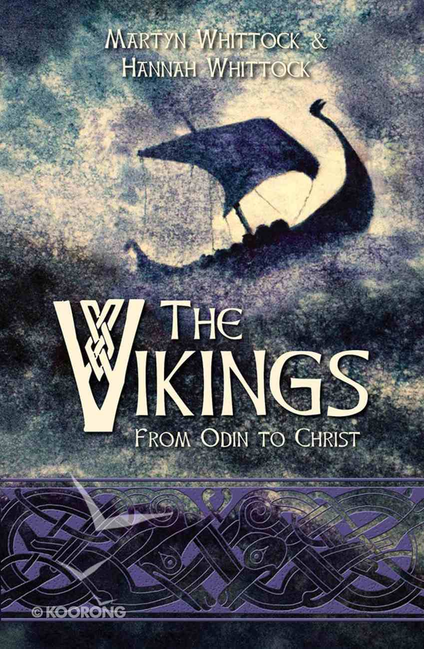 The Vikings: From Odin to Christ Paperback