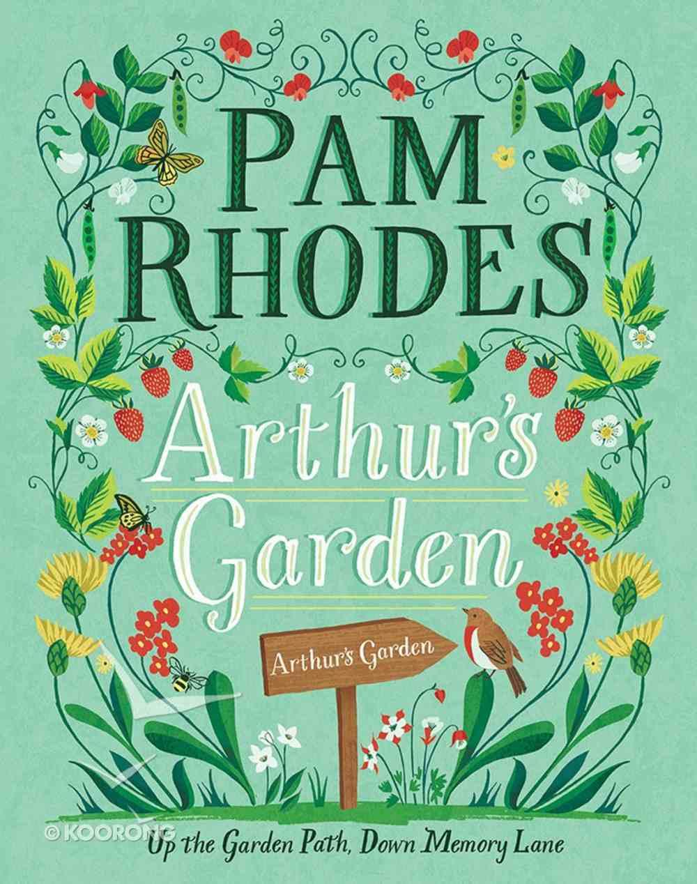 Arthur's Garden Hardback