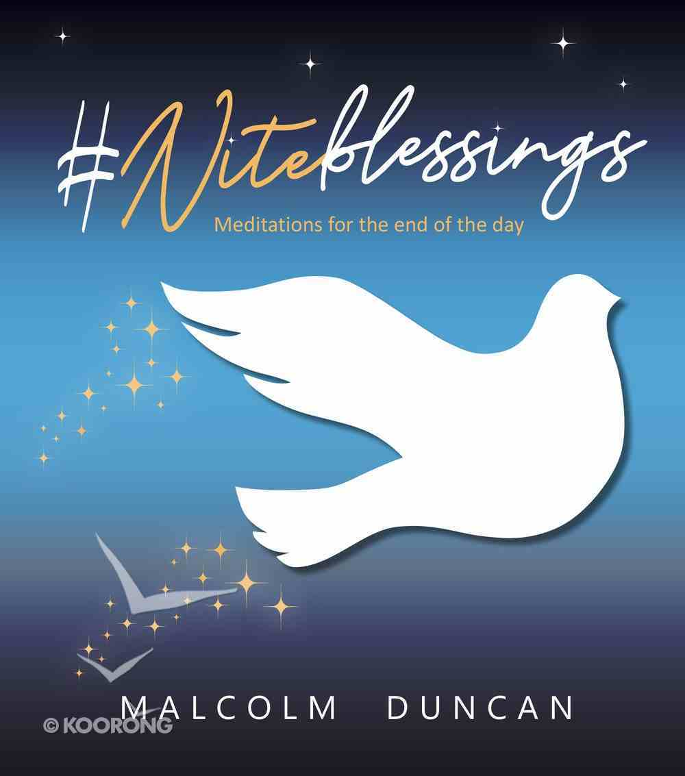 #Niteblessings: Meditations For the End of the Day Hardback