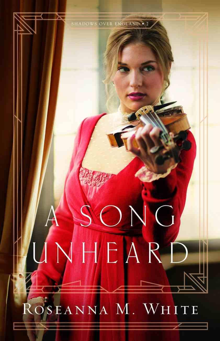 A Song Unheard (#02 in Shadows Over England Series) Hardback