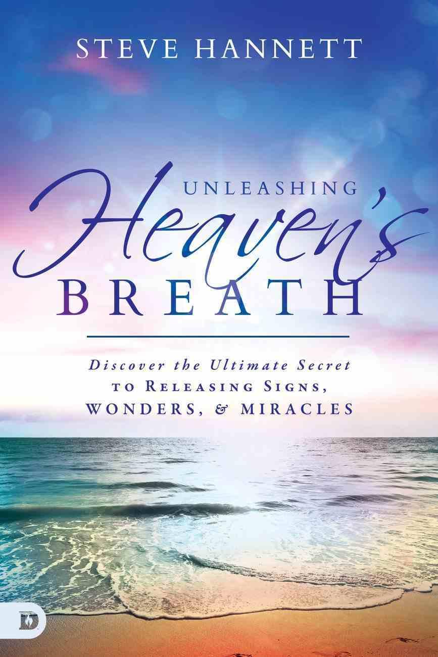 Unleashing Heaven's Breath eBook