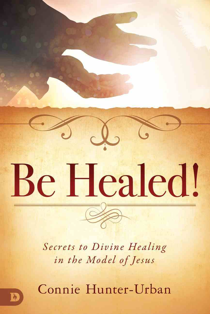 Be Healed! eBook