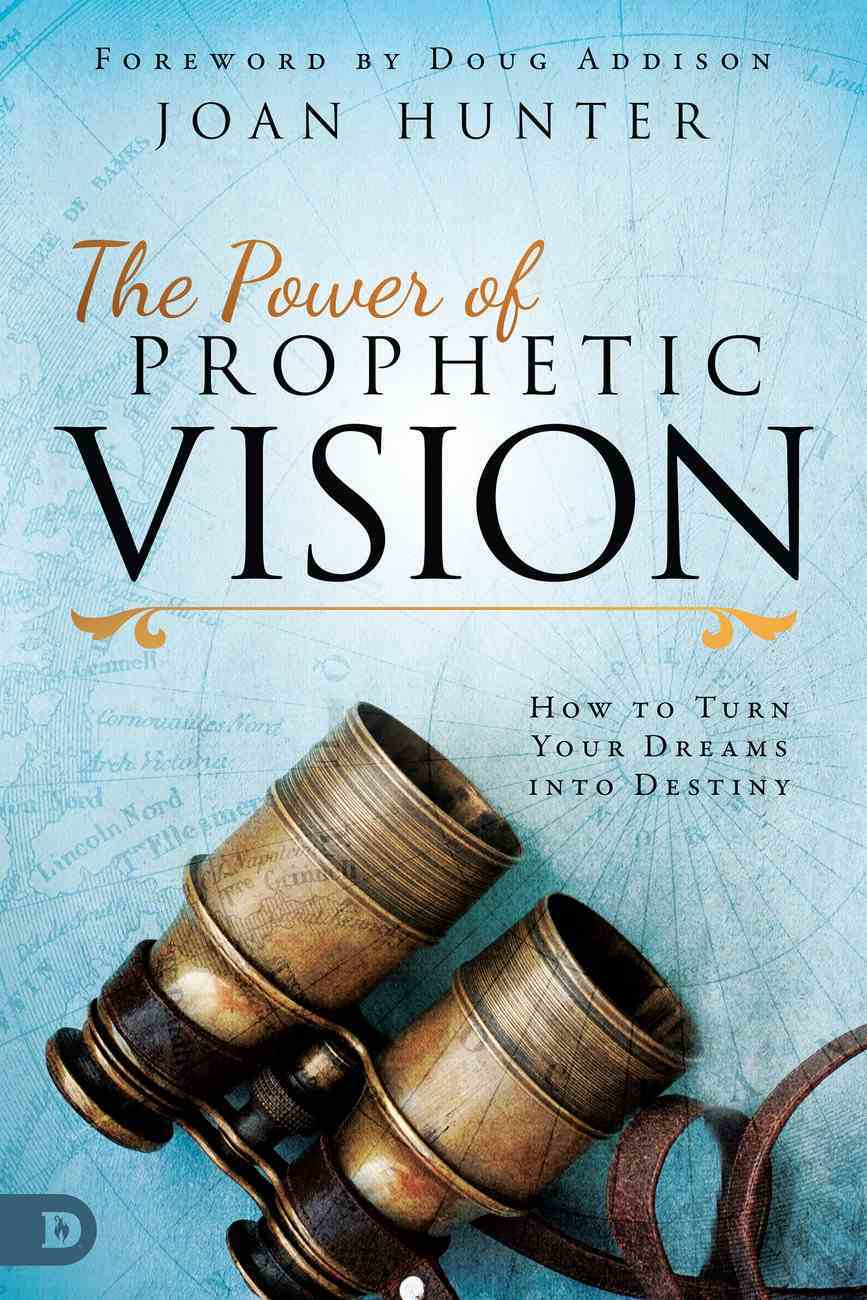 The Power of Prophetic Vision eBook