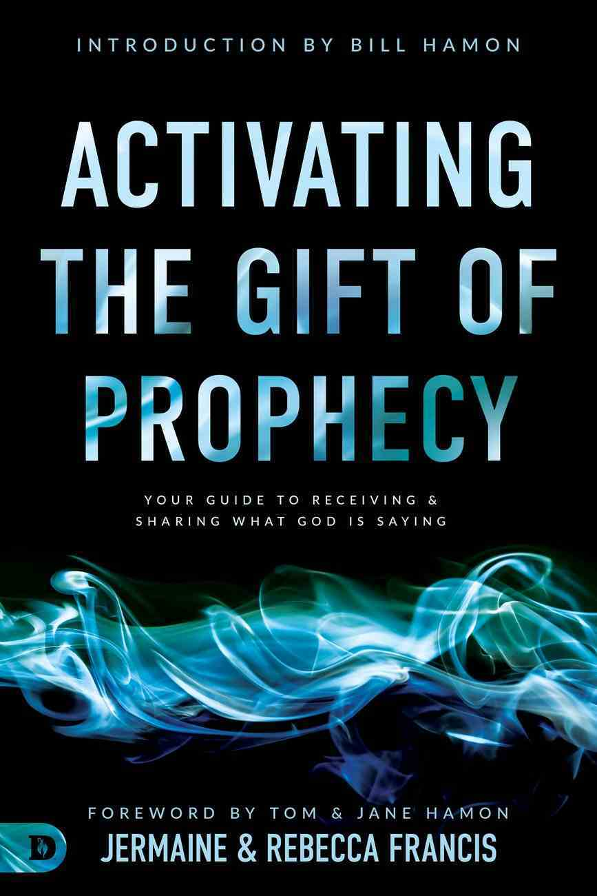 Activating the Gift of Prophecy eBook