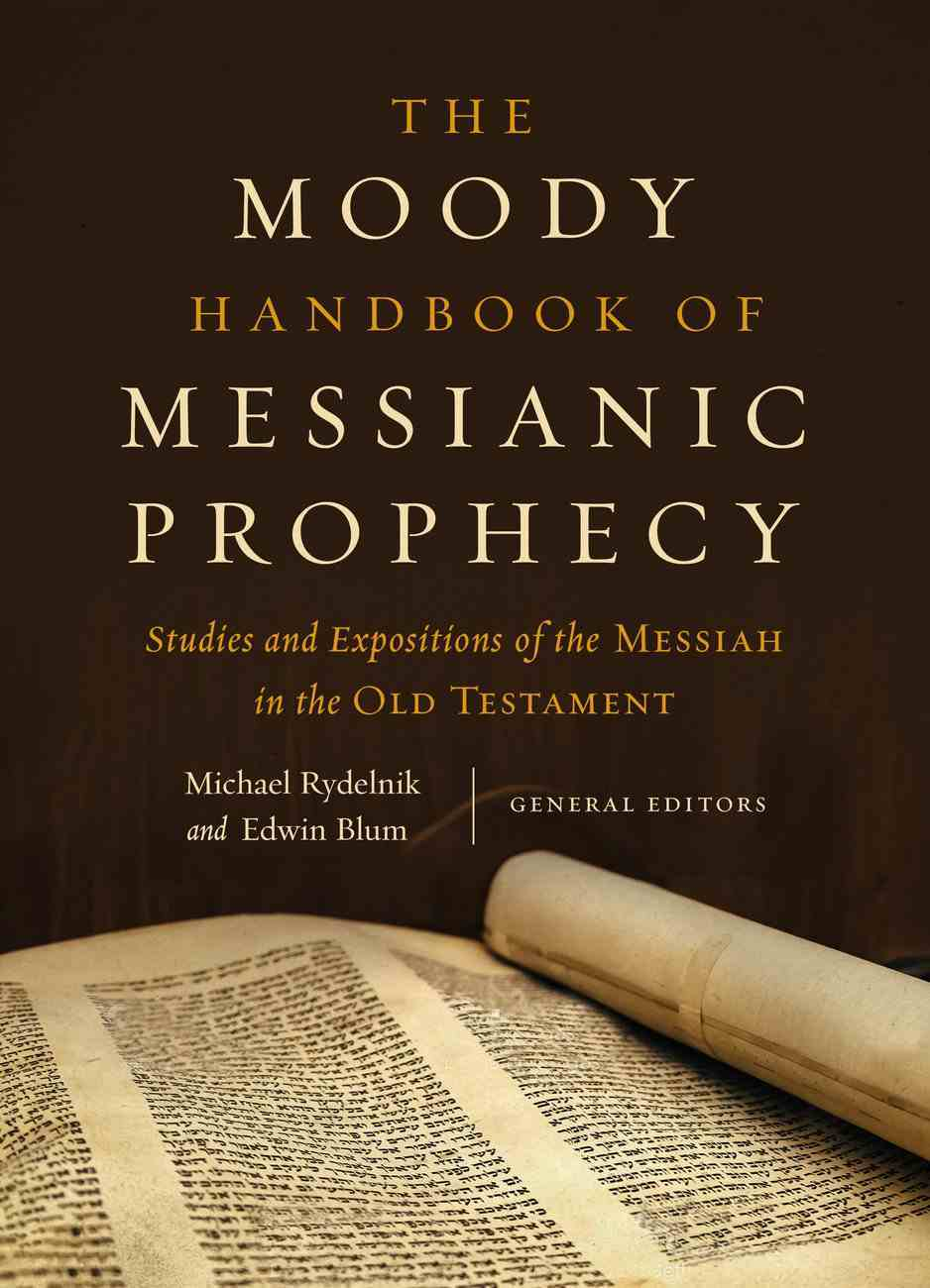 The Moody Handbook of Messianic Prophecy eBook