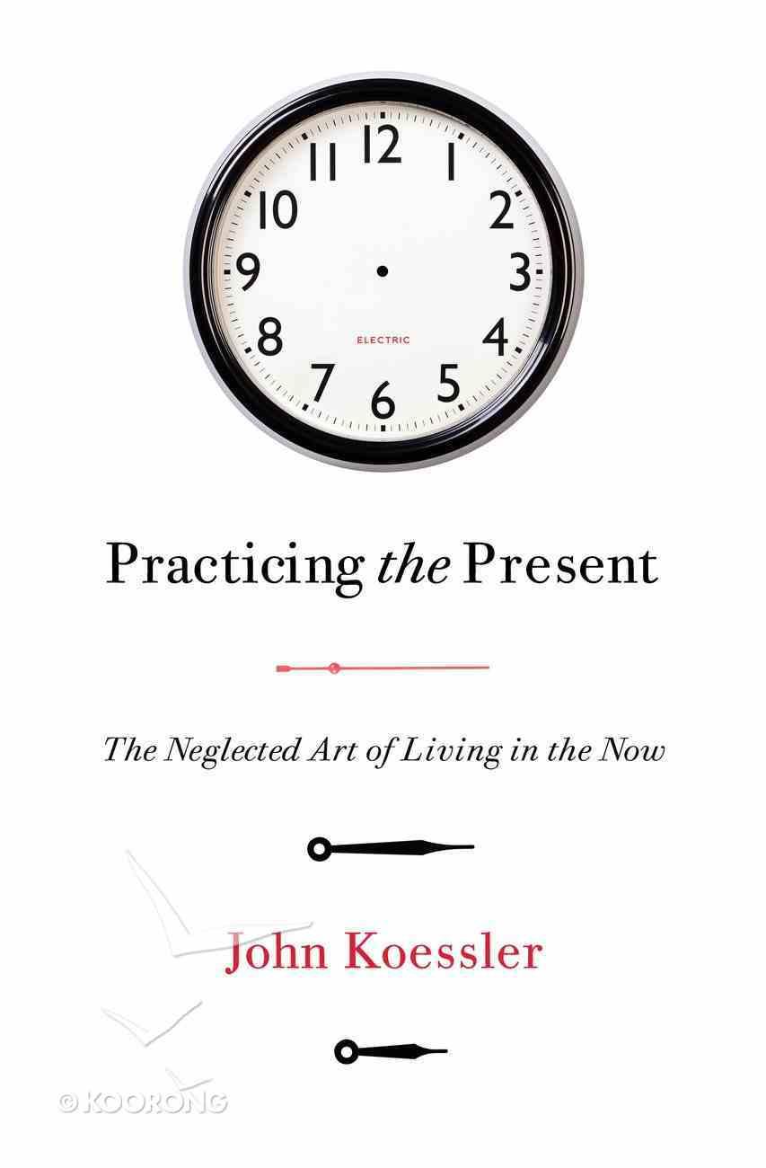 Practicing the Present eBook