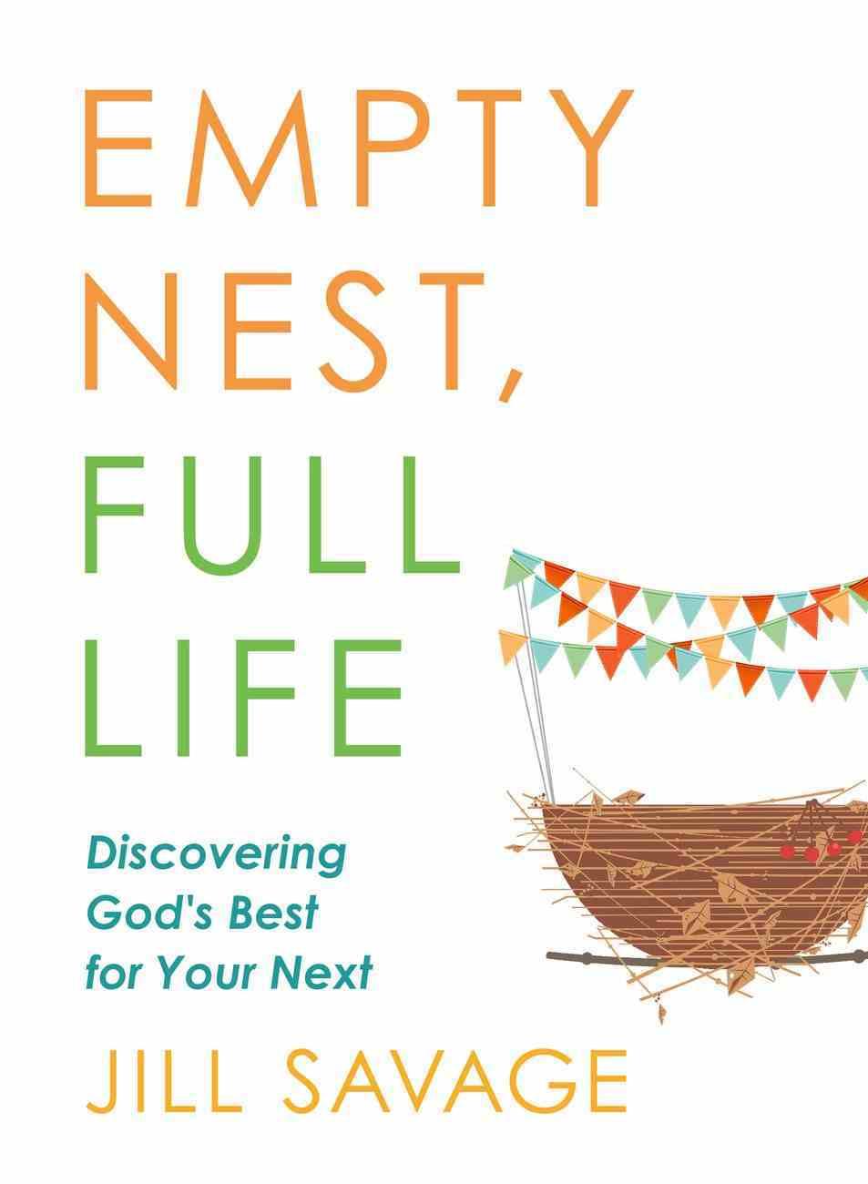 Empty Nest, Full Life eBook
