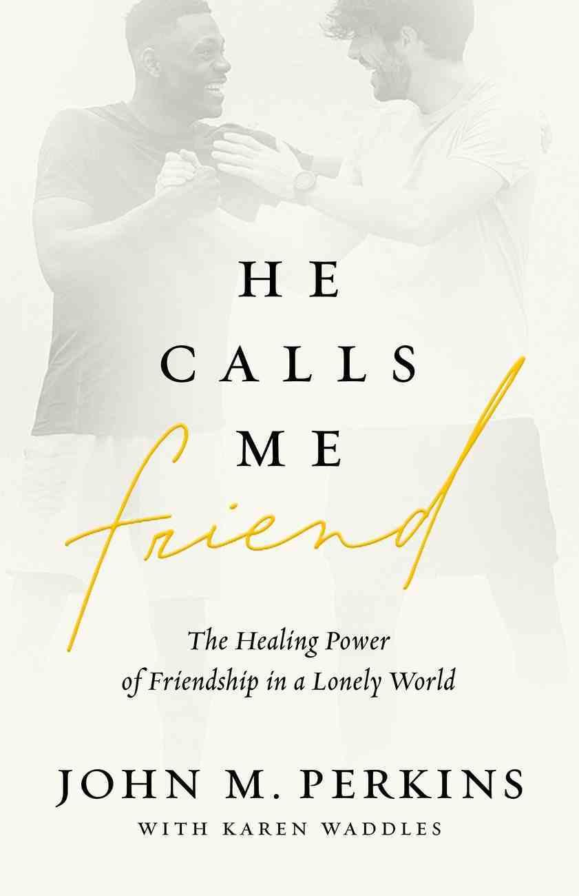 He Calls Me Friend eBook