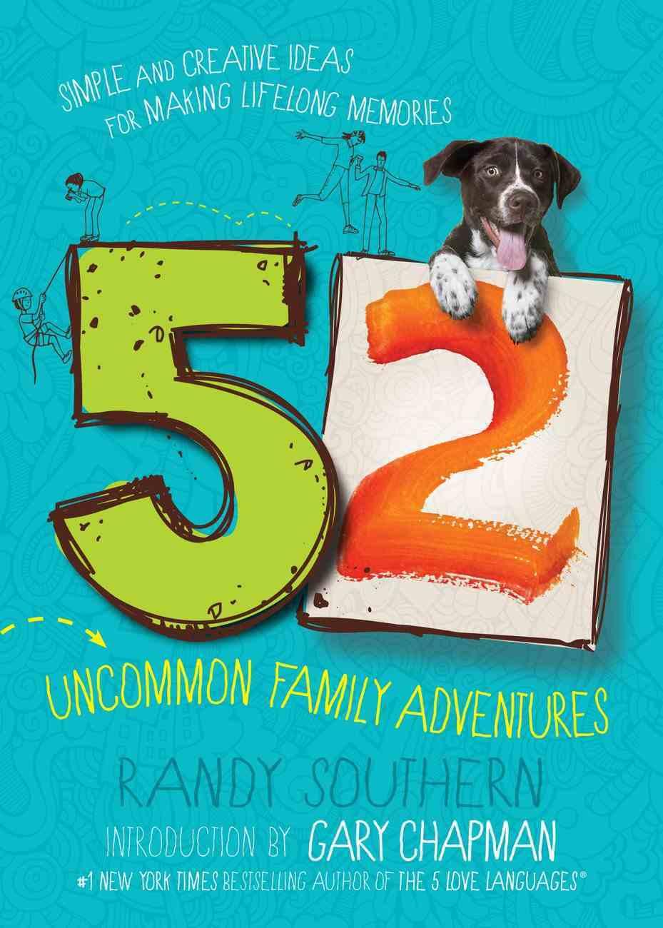 52 Uncommon Family Adventures eBook