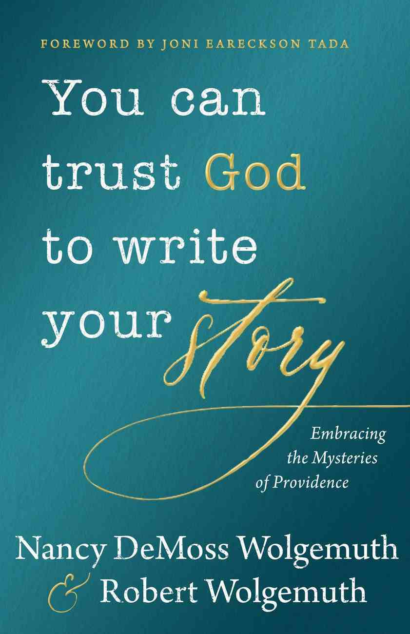 You Can Trust God to Write Your Story eBook