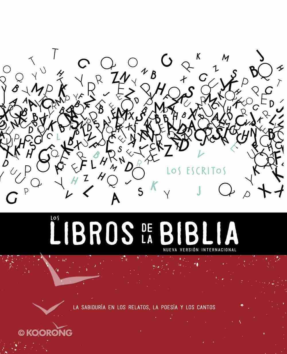 Nvi, Los Libros De La Biblia: Los Escritos (Black Letter Edition) (#03 in Niv Book Of The Bible Series) eBook