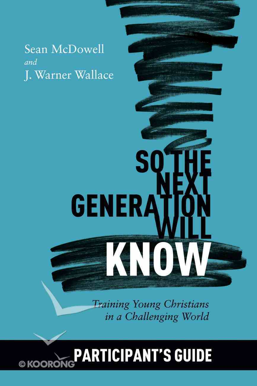 So the Next Generation Will Know Participant's Guide eBook