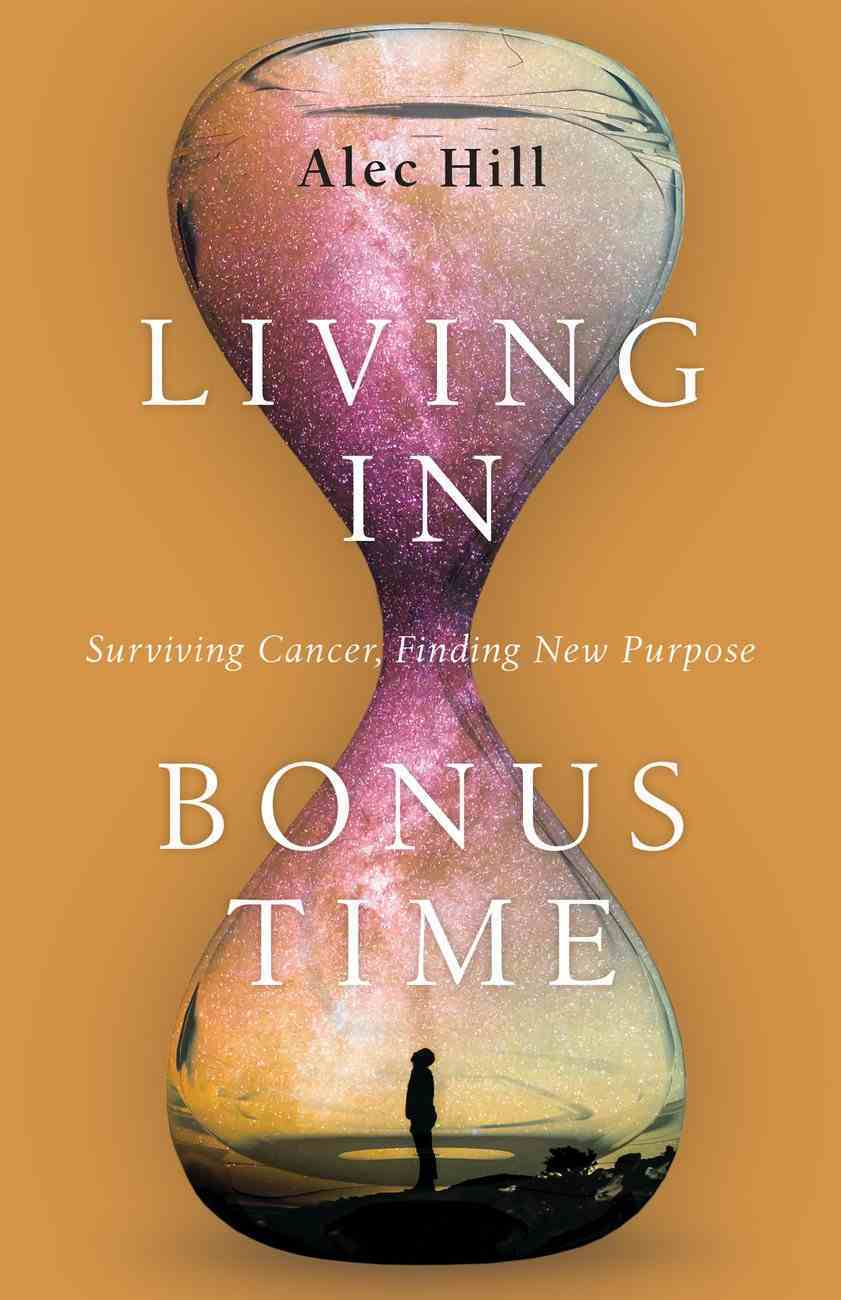 Living in Bonus Time eBook