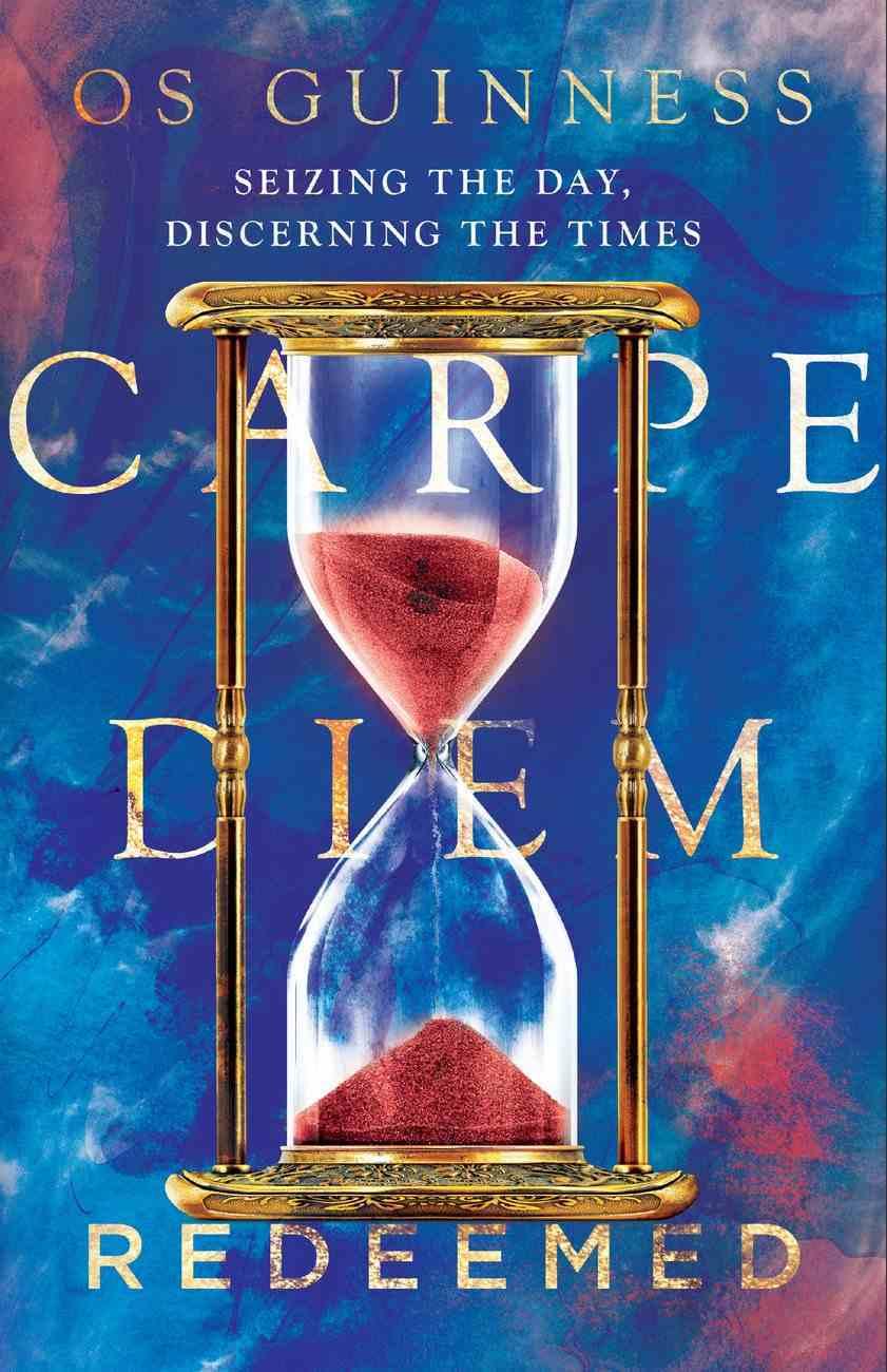 Carpe Diem Redeemed eBook