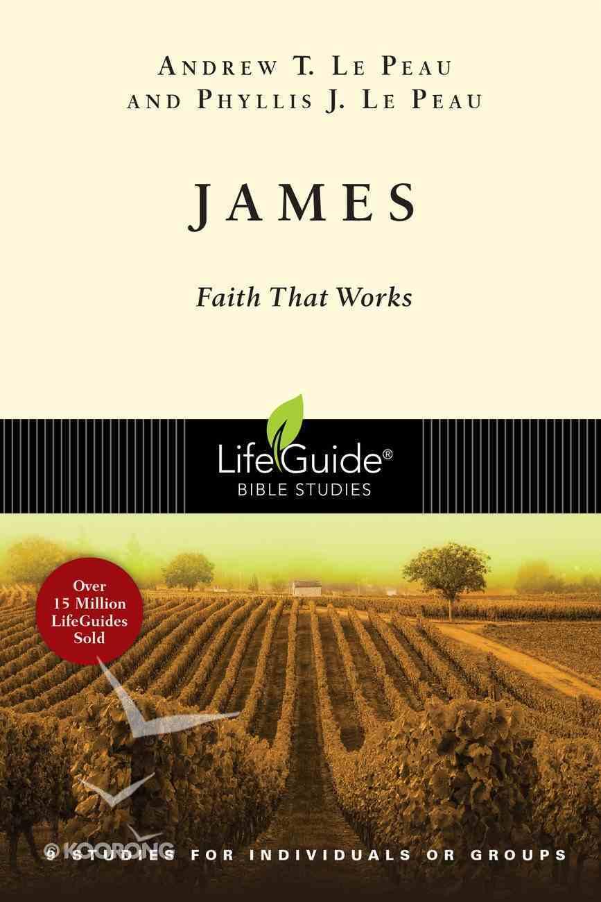 James (Lifeguide Bible Study Series) eBook