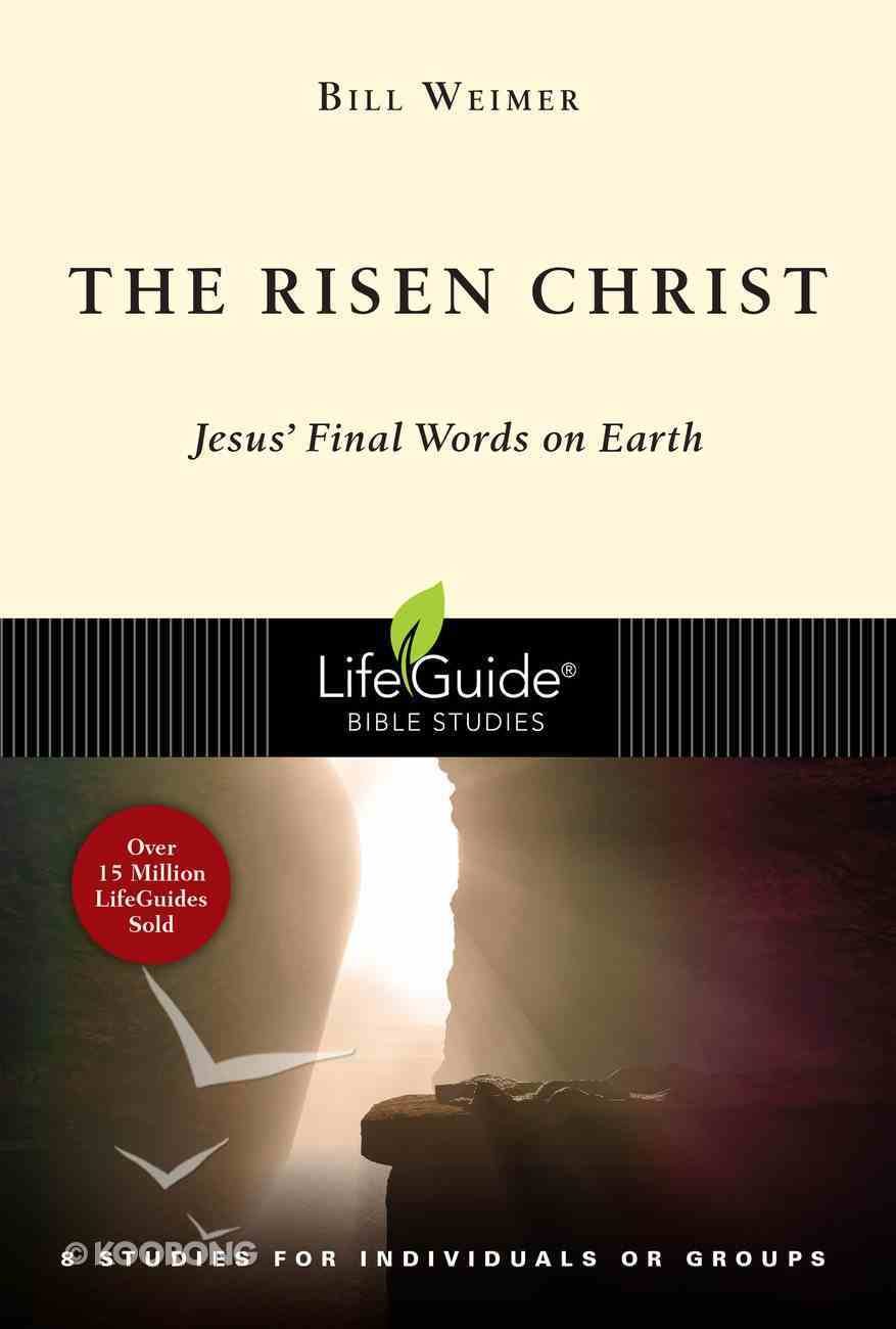 The Risen Christ (Lifeguide Bible Study Series) eBook