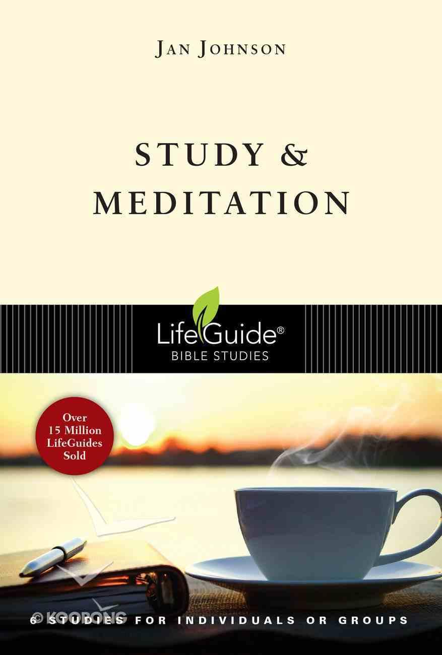 Study and Meditation (Lifeguide Bible Study Series) eBook