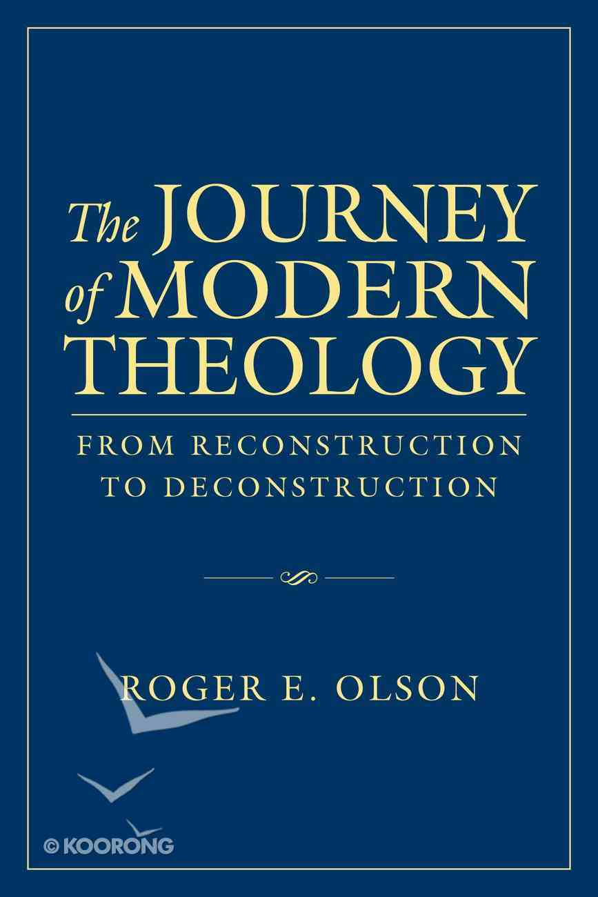 The Journey of Modern Theology eBook