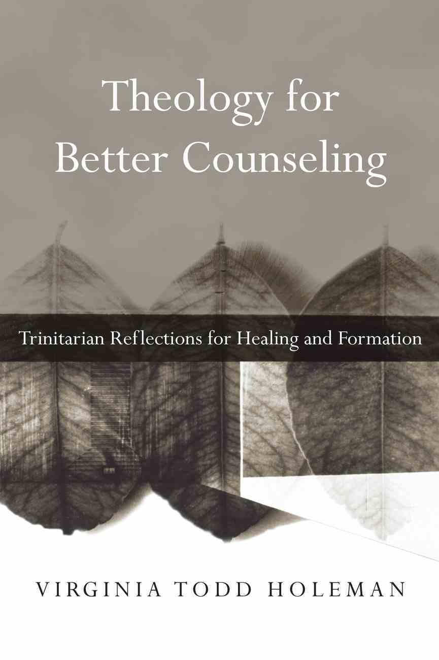 Theology For Better Counseling eBook