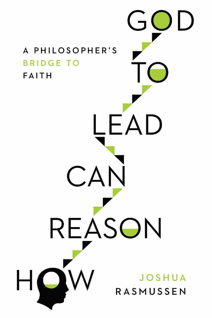 How Reason Can Lead to God eBook