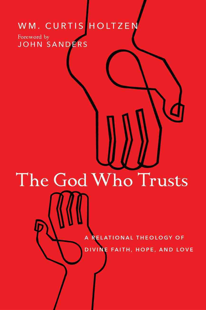 The God Who Trusts eBook