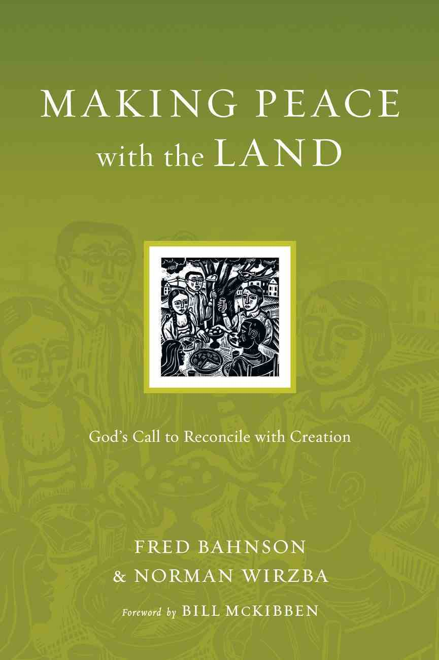 Making Peace With the Land (Resources For Reconciliation Series) eBook