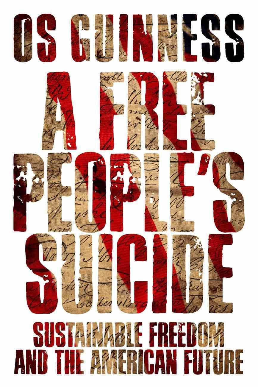 A Free People's Suicide eBook