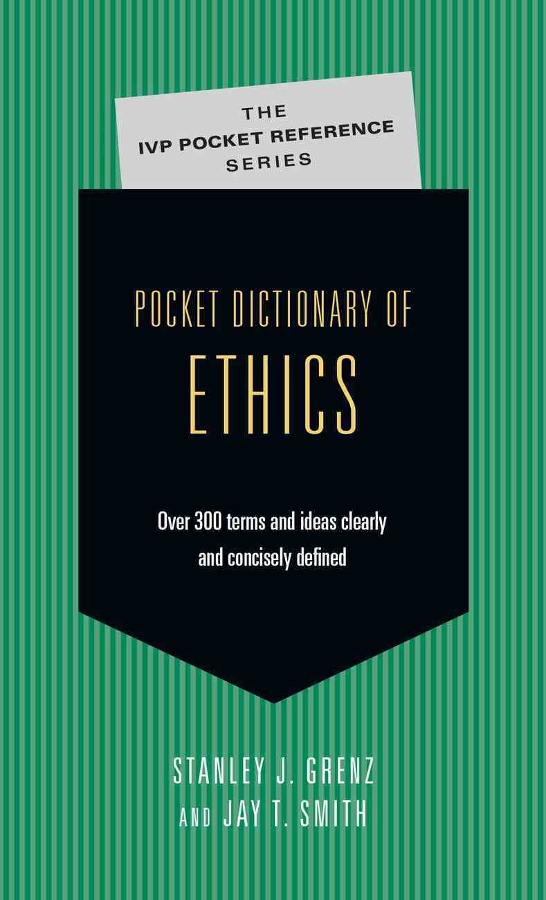 Pocket Dictionary of Ethics (Ivp Pocket Reference Series) eBook