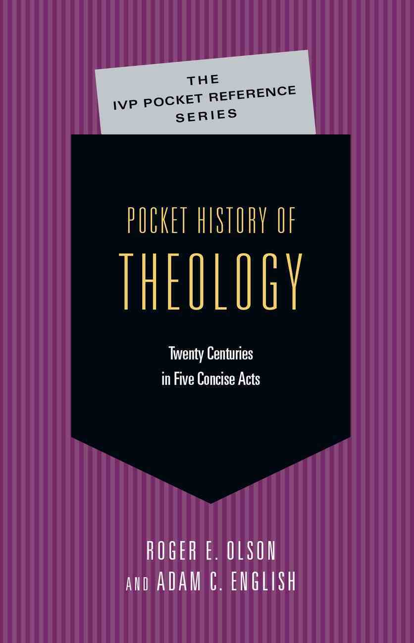 Pocket History of Theology (Ivp Pocket Reference Series) eBook