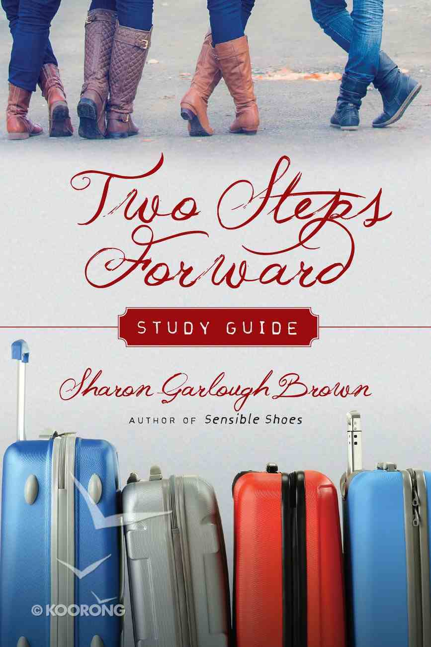 Two Steps Forward Study Guide (#02 in Sensible Shoes Series) eBook